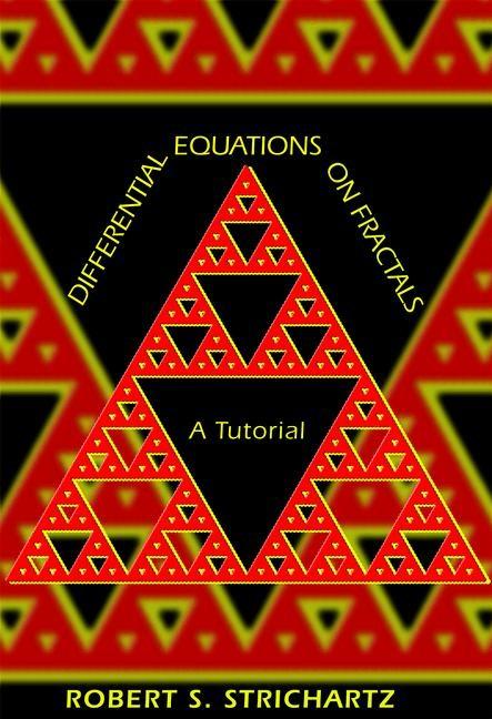 Abbildung von Strichartz | Differential Equations on Fractals | 2006