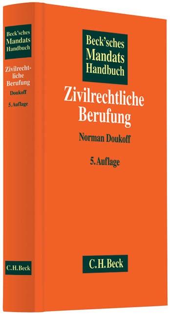 Beck'sches Mandatshandbuch Zivilrechtliche Berufung | 5. völlig neubearbeitete Auflage, 2013 | Buch (Cover)