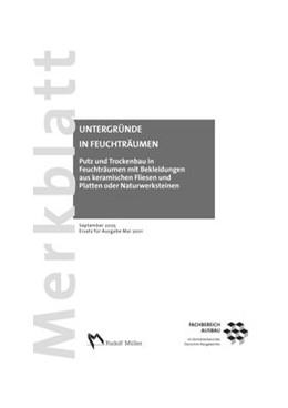 Abbildung von Merkblatt Putz und Trockenbau in Feuchträumen mit Bekleidungen aus keramischen Fliesen und Platten oder Naturwerksteinen | 2005