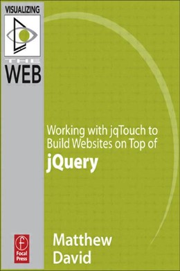 Abbildung von David | Working with jqTouch to Build Websites on Top of jQuery | 2011