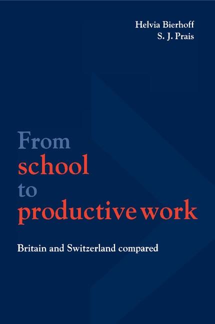 Abbildung von Bierhoff / Prais | From School to Productive Work | 1997
