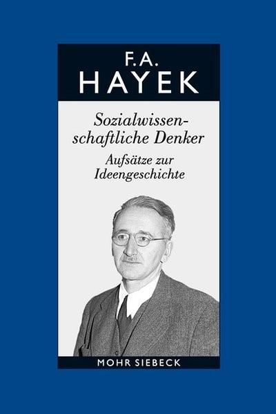 Abbildung von Bosch / Hayek / Veit-Bachmann | Hayek, Friedrich A. von: Gesammelte Schriften in deutscher Sprache | 2017