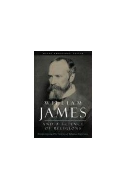 Abbildung von Proudfoot | William James and a Science of Religions | 2004 | Reexperiencing The Varieties o...