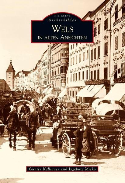 Wels | Kalliauer / Micko, 2017 | Buch (Cover)