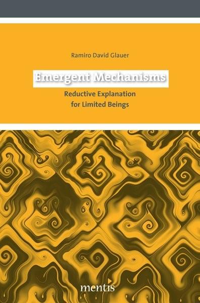 Abbildung von Glauer   Emergent Mechanisms   2012