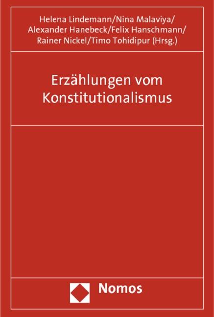 Erzählungen vom Konstitutionalismus | Lindemann / Malaviya / Hanebeck, 2012 | Buch (Cover)