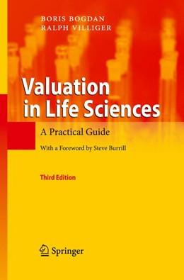 Abbildung von Bogdan / Villiger | Valuation in Life Sciences | 3rd ed. | 2010 | A Practical Guide
