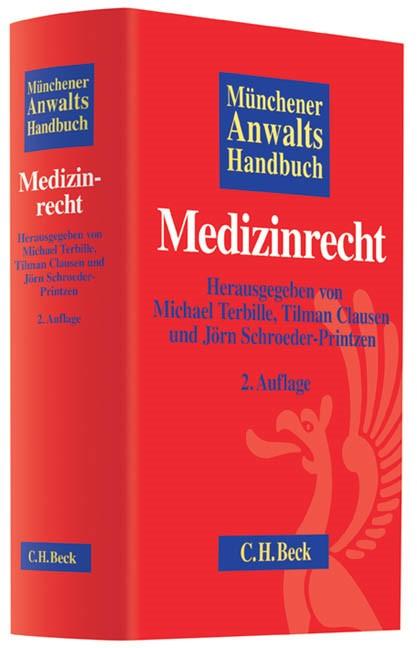 Münchener Anwaltshandbuch Medizinrecht | 2., überarbeitete und erweiterte Auflage, 2013 | Buch (Cover)