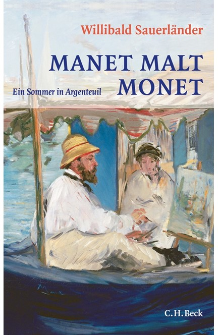 Cover: Willibald Sauerländer, Manet malt Monet