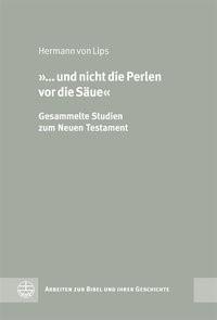 '… und nicht die Perlen vor die Säue' | Lips / Senkel, 2012 | Buch (Cover)