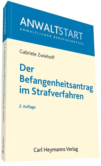 Der Befangenheitsantrag im Strafverfahren | Zwiehoff | Buch (Cover)