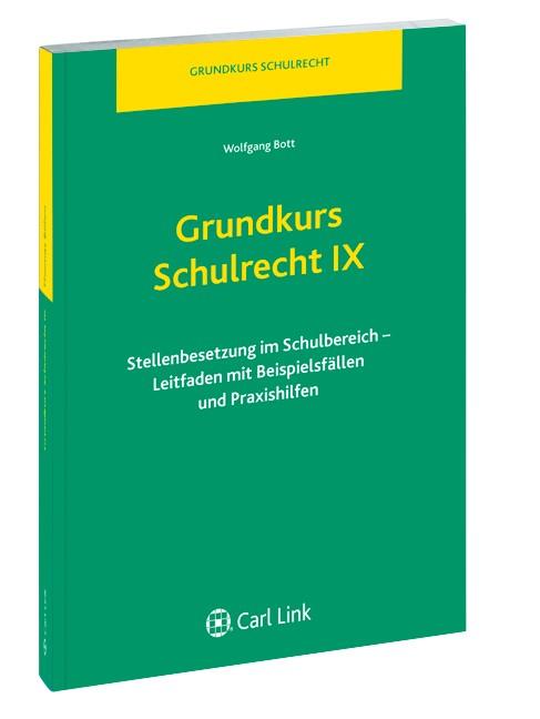 Grundkurs Schulrecht IX | Bott, 2012 | Buch (Cover)