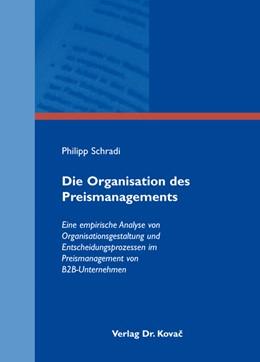 Abbildung von Schradi | Die Organisation des Preismanagements | 1. Auflage 2012 | 2012 | Eine empirische Analyse von Or... | 69
