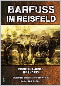 Abbildung von Krause | Barfuss im Reisfeld | 2012 | Biografische Erinnerung eines ...
