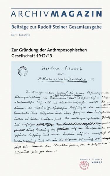 Abbildung von Bohlen / Lüscher   Zur Gründung der anthroposophische Gesellschaft   2012