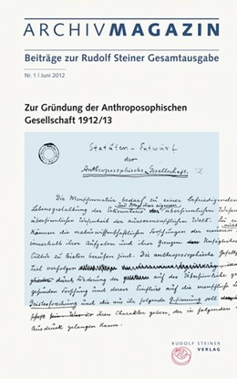 Abbildung von Bohlen / Lüscher   Zur Gründung der anthroposophische Gesellschaft   2012   Beiträge zur Rudolf Steiner Ge...