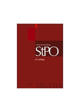 Abbildung von Löwe / Rosenberg | Die Strafprozessordnung und das Gerichtsverfassungsgesetz: StPO | 26., neu bearbeitete Auflage 2006-2014 | In 13 Bänden