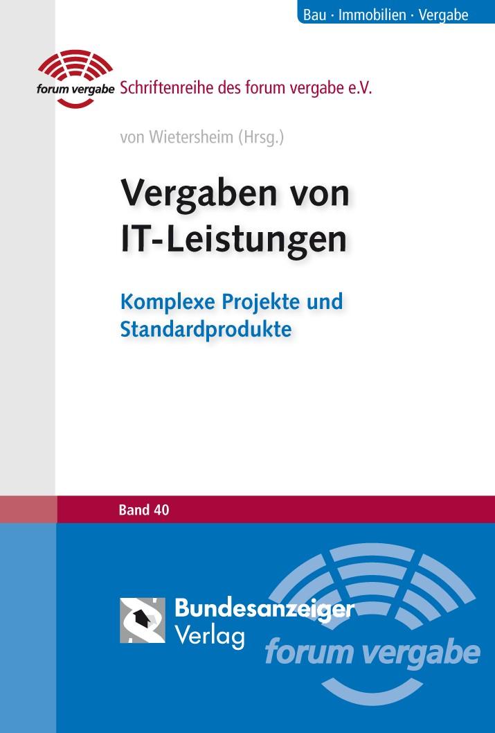 Vergaben von IT-Leistungen | von Wietersheim (Hrsg.), 2012 | Buch (Cover)