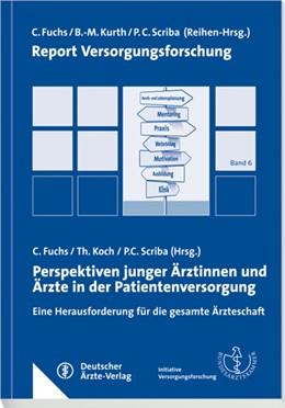 Abbildung von Fuchs | Perspektiven junger Ärztinnen und Ärzte in der Patientenversorgung | 2013 | Eine Herausforderung für die g... | 6