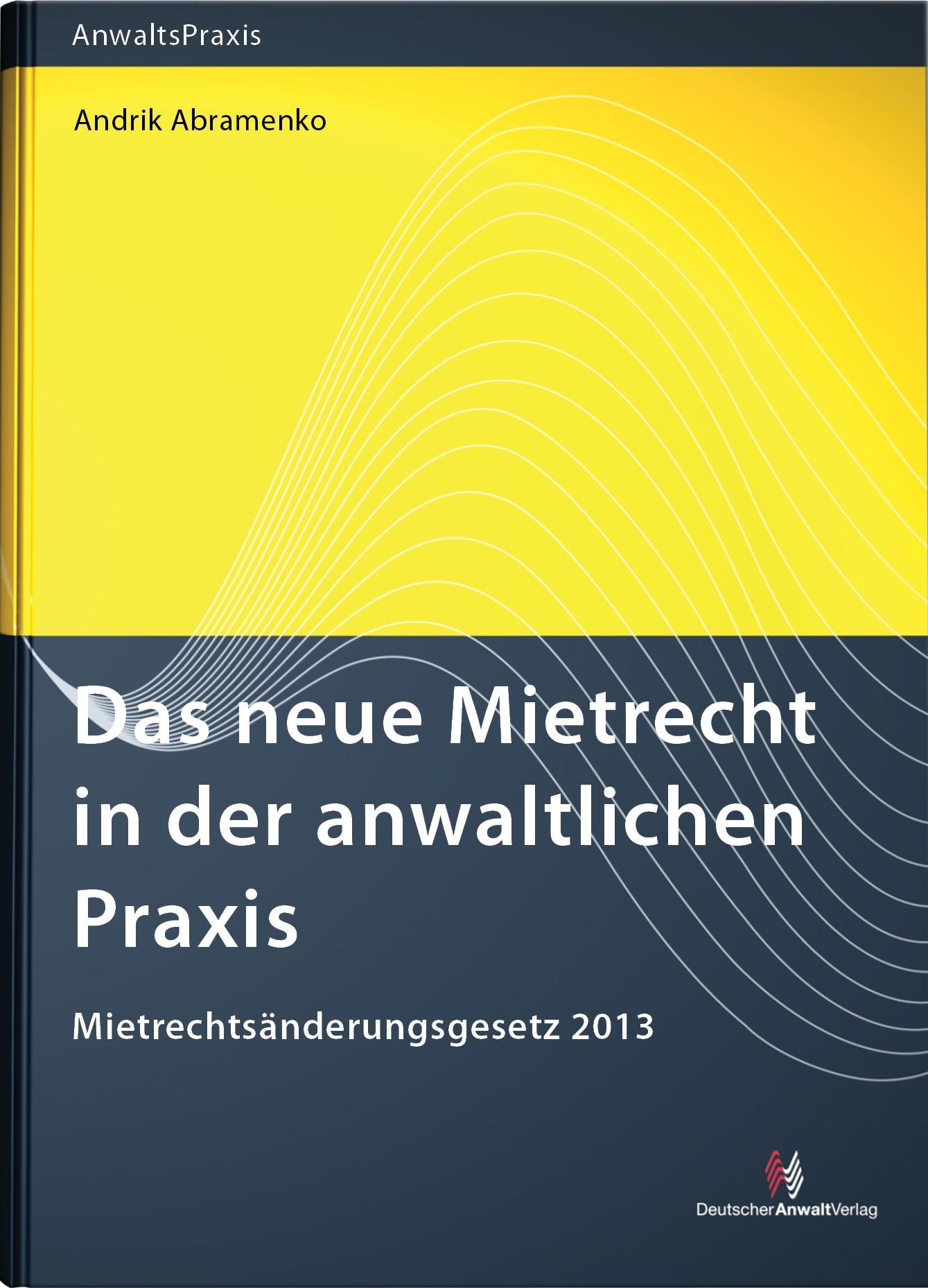 Das neue Mietrecht in der anwaltlichen Praxis | Abramenko, 2013 | Buch (Cover)