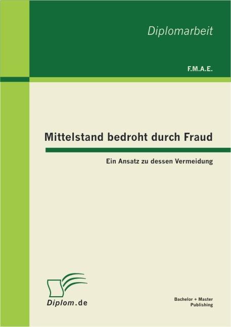 Mittelstand bedroht durch Fraud | E. | 1. Auflage 2012, 2012 | Buch (Cover)