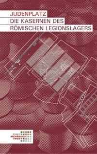Judenplatz. Die Kasernen des römischen Legionslagers | Mosser, 2008 | Buch (Cover)