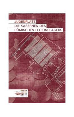Abbildung von Mosser | Judenplatz. Die Kasernen des römischen Legionslagers | 2014 | 5