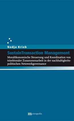 Abbildung von Krieb   SustainTransaction Management   2012   Moralökonomische Steuerung und...