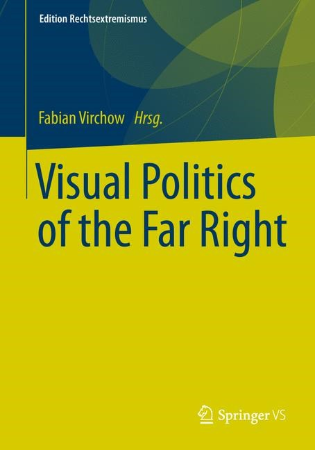 Visual Politics of the Far Right | Virchow | 1st ed. 2019, 2018 | Buch (Cover)