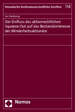 Abbildung von Heskamp | Der Einfluss des aktienrechtlichen Squeeze-Out auf das Bestandsinteresse der Minderheitsaktionäre | 2013 | 114