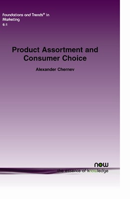 Abbildung von Chernev | Product Assortment and Consumer Choice | 2012 | An Interdisciplinary Review | 20