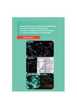 Abbildung von Krakat | Molekularbiologische Erfassung der bakteriellen Diversität in mesophil und thermophil betriebenen Biogasfermentern mit Korrelation zu verfahrenstechnischen Prozessgrößen | 2012