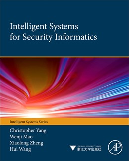 Abbildung von Yang / Mao / Zheng | Intelligent Systems for Security Informatics | 2013