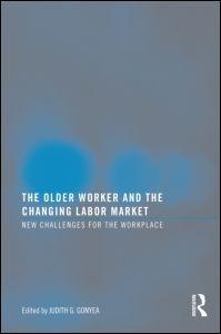 Abbildung von Gonyea | The Older Worker and the Changing Labor Market | 2009