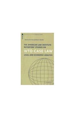 Abbildung von Horn / Mavroidis | The American Law Institute Reporters' Studies on WTO Case Law | 2007 | Legal and Economic Analysis