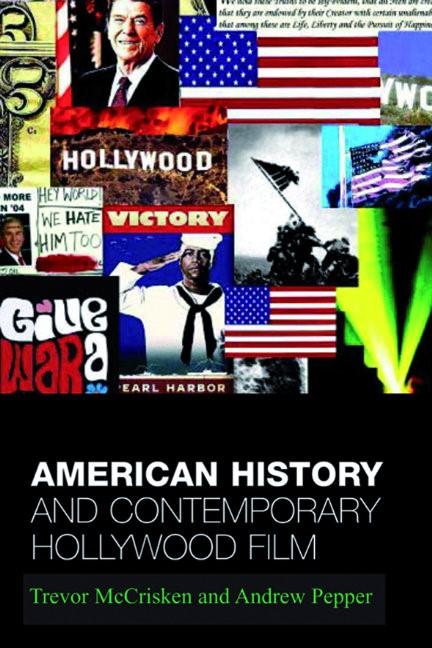 Abbildung von McCrisken / Pepper | American History and Contemporary Hollywood Film | 2005