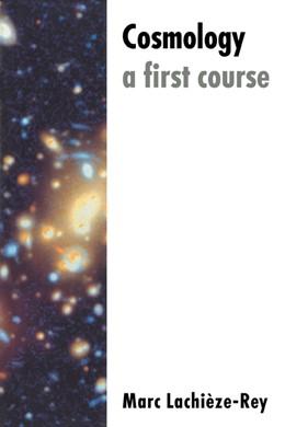Abbildung von Lachièze-Rey | Cosmology: A First Course | 1995