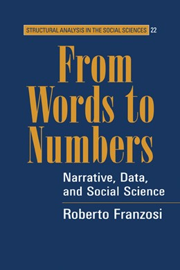Abbildung von Franzosi | From Words to Numbers | 2004 | Narrative, Data, and Social Sc... | 22