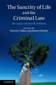 Abbildung von Baker / Horder | The Sanctity of Life and the Criminal Law | 2013