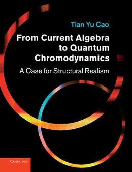 Abbildung von Cao | From Current Algebra to Quantum Chromodynamics | 2012