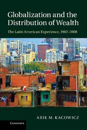 Abbildung von Kacowicz   Globalization and the Distribution of Wealth   2013