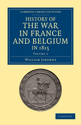 Abbildung von Siborne   History of the War in France and Belgium, in 1815   2012