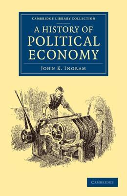 Abbildung von Ingram   A History of Political Economy   2013