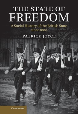 Abbildung von Joyce | The State of Freedom | 2013 | A Social History of the Britis...
