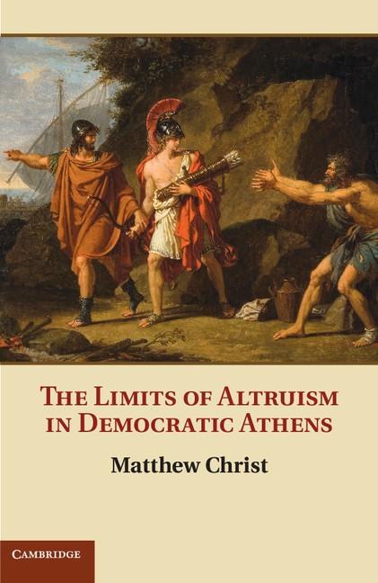 Abbildung von Christ | The Limits of Altruism in Democratic Athens | 2012