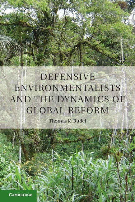 Abbildung von Rudel | Defensive Environmentalists and the Dynamics of Global Reform | 2013