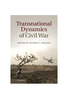 Abbildung von Checkel | Transnational Dynamics of Civil War | 2013
