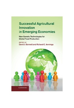Abbildung von Bennett / Jennings   Successful Agricultural Innovation in Emerging Economies   2013   New Genetic Technologies for G...