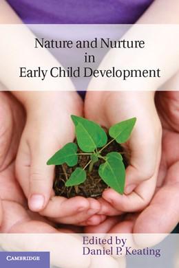 Abbildung von Keating | Nature and Nurture in Early Child Development | 2013