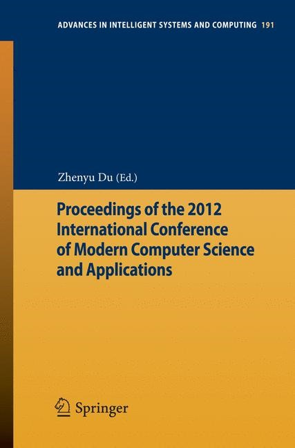 Proceedings of the 2012 International Conference of Modern Computer Science and Applications | Du, 2012 | Buch (Cover)